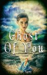 Book Cover Design - Ghost Of You by Liuqahs15