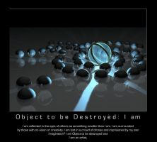Object I am by object2bdestroyd