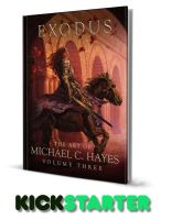 Exodus: The Art of Michael C. Hayes Volume Three by Michael-C-Hayes
