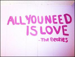 All You Need Is Love by VallyDream