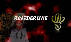 Boarderline - Title Page by ThatChickWithDaPony