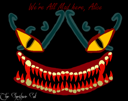 The Cheshire Cat -MADNESS- by Anarth