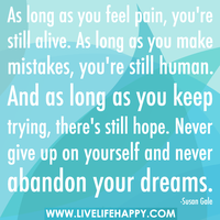 Keep Reminding Yourself.... by Lifes-what-u-make-it