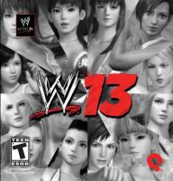 WWE '13: DOA5 Poster by TheRumbleRoseNetwork