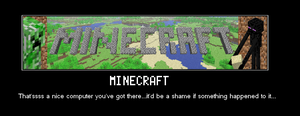 MINECRAFT Motivational Poster by SecminourTheThird