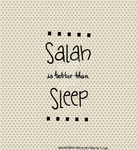 Salah is better than Sleep by SnowflakeValley