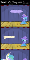 Trixie Vs. Chrysalis (part 1) by Evil-DeC0Y