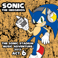 The Sonic Stadium Music Adventure 2012 Act 6 by SonicTheBlueStar