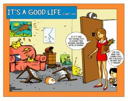 It's a Good Life 11.09.10 by ninjaink