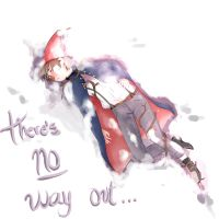 There's no way out... by Dolce659