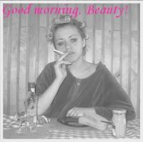 Good morning, beauty by pussyinboots
