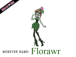 Monster High - FloRAWR! by Cold-Creature