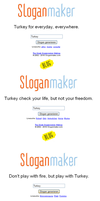 Fun with Sloganmaker: Turkey by Melon-Vodka