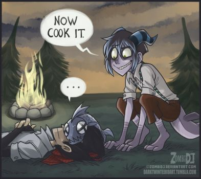 [Don't Starve] Now Cook It by ZombiDJ