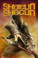 Shotgun Shogun - Final Cover by Hall11820