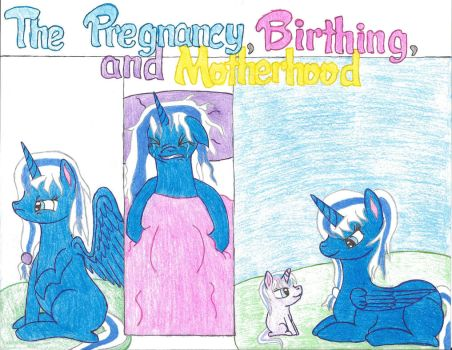 Part 3, the pregnancy, birthing  motherhood by Wacovean