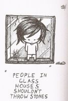 People in glass houses shouldn't throw stones by Enigmar