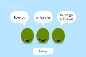 Olives - A Love Hate Thing by FruityCuties