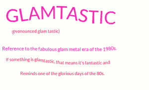 Glamtastic Definition by MoontheMew