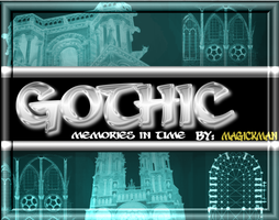 GOTHIC-memories in time by blueeyedmagickman