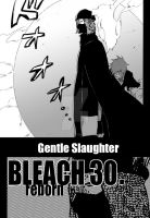Bleach:Re chapter30. Gentle Slaughter by SKurasa