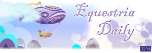 Equestria Daily Banner! by InkyNotebook