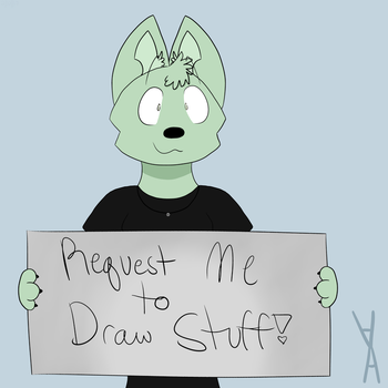Request Me to Draw Stuff! (ON HOLD) by CrazyCatrico49