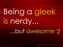 Gleek is awesome by tey2luv