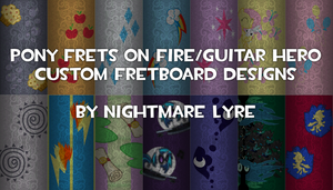 Pony Phase Shift/FoF/Guitar Hero Fretboard Designs by TheDeadPlayersAlbums