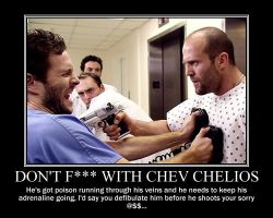Don't F--- with Chev Chelios by Volts48