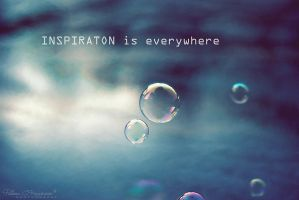 Inspiration is Everywhere by LoMiTa