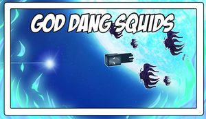 God Dang Squids (Episode Picture) by Vendus