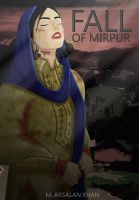 Fall Of Mirpur Poster by ArsalanKhanArtist