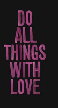 Do all things with love BG by StayStrongDemi