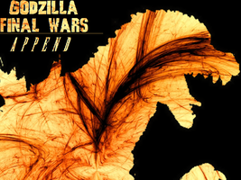 Godzilla: Final Wars Append - Remixed Soundtrack by GIGAN05