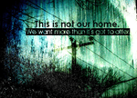 Not Our Home by guitarjesuslove