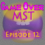 G.O. MST - Episode 12 by supercomputer276
