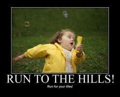 Poster - RUN TO THE HILLS! by E-n-S
