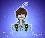 Cry Plays: Fragile Dreams by Panda-Devil