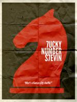 Lucky Number Slevin Poster by Nabucodorozor