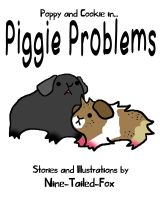 Piggie Problems Cover by Foxy-Sketches