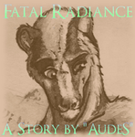 Fatal Radiance - Chapter 7 by AudeS