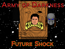 Army of Darkness: Future Shock crossover poster... by AngelGhidorah