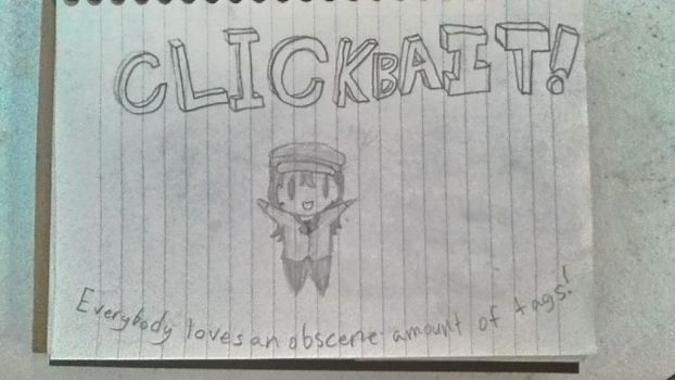 Clickbait by DuckTacos
