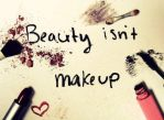 Beauty isn't make up . . by Inna-01