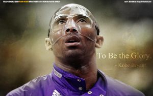 Kobe Bryant - To be the glory by pllay1