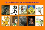 Top Ten Characters I Like But Everyone Else Hates by DinoBrian47