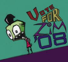 Vote For Zim In '08 by Julianrocks