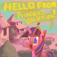 Hello From Princess Vacation by DocWario