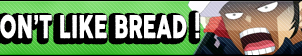 I don't like bread button by buttonsmakerv2